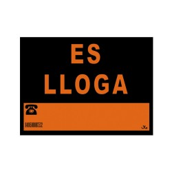 """Cartel pvc 40x30cm """"es lloga"""""""